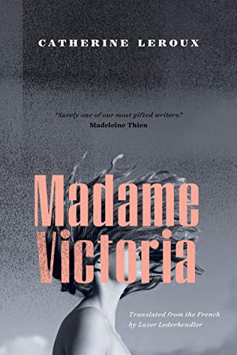 Image of Madame Victoria (Biblioasis International Translation)