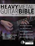 The Heavy Metal Guitar Bible: The Complete Guide to Modern Heavy Metal Guitar