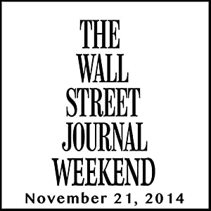 Weekend Journal 11-21-2014 Newspaper / Magazine