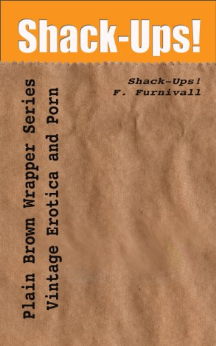 Shack-Ups! (Plain Brown Wrapper Series Book ()