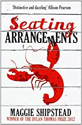 Seating Arrangements by Maggie Shipstead (2013-07-04)
