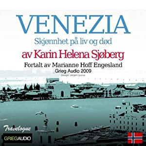 Reiseskildring - Venezia [Travelogue - Venice] Audiobook
