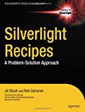 Silverlight Recipes, Jit Ghosh and Rob Cameron, 1430224355