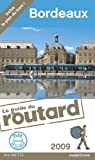 Guide du routard. Bordeaux. 2009 par Guide du Routard