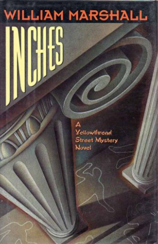 Inches (A Yellowthread Street Mystery
