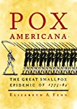 Image de Pox Americana: The Great Smallpox Epidemic of 1775-82