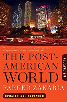 The Post-American World: Release 2.0 (International Edition) by [Zakaria, Fareed]