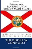 Filing for Bankruptcy in Florida Made Simple, Theodore Connolly, 1469950766