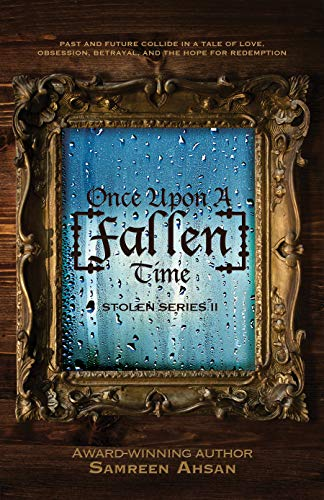 Once Upon A [Fallen] Time ([Stolen] Series Book 2) (Next Time On Once Upon A Time)