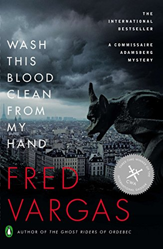 Wash This Blood Clean from My Hand (Commissaire Adamsberg, Book 4) (Wash This Blood Clean From My Hand)