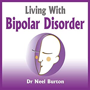 Living With Bipolar Disorder Audiobook