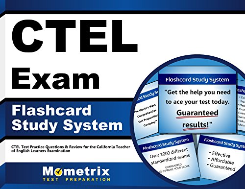 CTEL Exam Flashcard Study System: CTEL Test Practice Questions & Review for the California Teacher of English Learners Examination (Cards)
