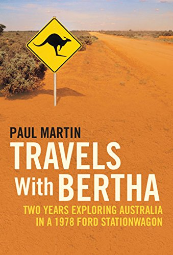 Travels with Bertha: Two Years Exploring Australia in an 1978 Ford Station - Australia Shop Ford