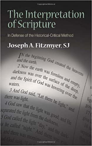 The interpretation of scripture in defense of the historical the interpretation of scripture in defense of the historical critical method joseph a fitzmyer 9780809145041 amazon books fandeluxe Images