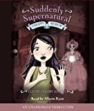 img - for Suddenly Supernatural Book 3: Unhappy Medium book / textbook / text book