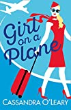 Girl on a Plane: A sexy, sassy, holiday read