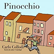 Pinocchio Audiobook by Carlo Collodi Narrated by Bill Pullman