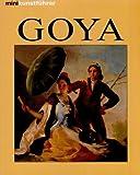 Minikunstführer Francisco de Goya. Leben und Werk