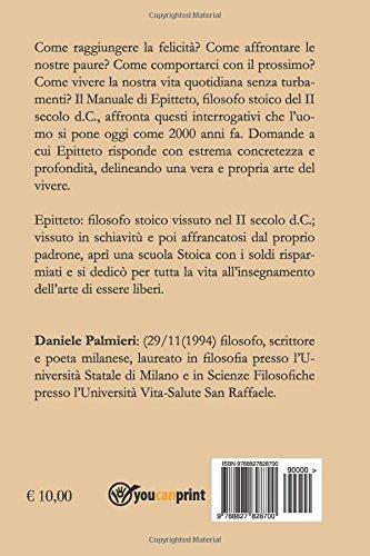 Manuale: Larte di affrontare la vita (Italian Edition): Epitteto ., Daniele Palmieri: 9788827828700: Amazon.com: Books