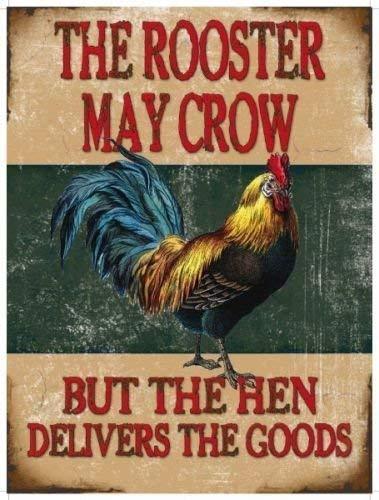 El gallo may crow pero la gallina proporciona la mercancías ...
