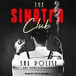 The Sinatra Club: My Life Inside the New York Mafia | Sal Polisi,Steve Dougherty