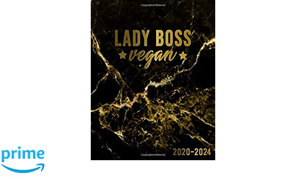Lady Boss Vegan 2020-2024: Cute Black Marble & Gold 5 Year ...