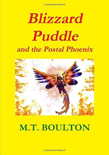 Download Blizzard Puddle and the Postal Phoenix Part 3 pdf epub