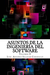 Asuntos de la Ingeniería de Software, Volumen II (Spanish Edition)