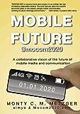 Mobile Future @Mocom2020, Monty C. M. Metzger, 3839109337