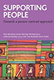 Supporting People, Peter Beresford and Catherine Bewley, 1847427626