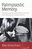 img - for Palimpsestic Memory: The Holocaust and Colonialism in French and Francophone Fiction and Film book / textbook / text book