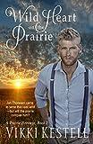 Download Wild Heart on the Prairie (A Prairie Heritage, Book 2) in PDF ePUB Free Online