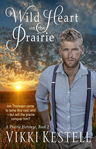 Wild Heart on the Prairie (A Prairie Heritage, Book (Heritage Heart)