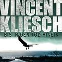 Bis in den Tod hinein (Kommissar Boesherz 1) Audiobook by Vincent Kliesch Narrated by Uve Teschner