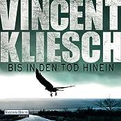 Bis in den Tod hinein (Kommissar Boesherz 1) | Vincent Kliesch