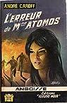 L'Erreur de Mme Atomos par Caroff