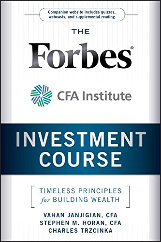 The Forbes   Cfa Institute Investment Course  Timeless Principles For Building Wealth