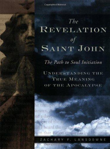 Revelation of St. John: The Path to Soul Initiation (Sacramento St K)