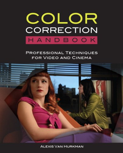 Color Correction Handbook: Professional Techniques for Video and Cinema (Best Monitor For Gh4)