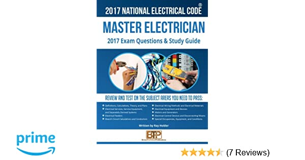 2017 master electrician exam questions and study guide ray holder