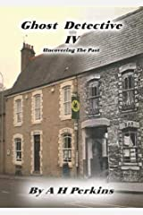 Ghost Detective: No. IV: Discovering The Past Paperback