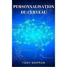 Personnalisation du cerveau (French Edition)