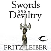 Swords and Deviltry: The Adventures of Fafhrd and the Gray Mouser | Fritz Leiber