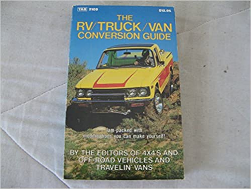 Rv truck van conversion guide modern automotive series 4x4s rd rv truck van conversion guide modern automotive series 4x4s rd veh 9780830621095 amazon books solutioingenieria Images