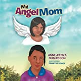 My Angel Mom