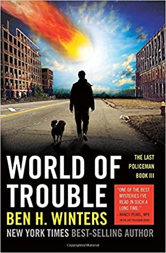 Book World of Trouble: The Last Policeman Book III