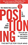 """The first book to deal with the problems of communicating to a skeptical, media-blitzed public, Positioning describes a revolutionary approach to creating a """"position"""" in a prospective customer's mind-one that reflects a company's own ..."""