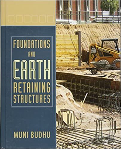 Foundations and earth retaining structures muni budhu foundations and earth retaining structures 1st edition fandeluxe Gallery