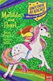 img - for Unicorn Academy: Matilda and Pearl (Unicorn Academy: Where Magic Happens) book / textbook / text book