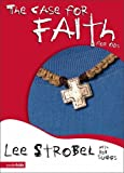 img - for The Case for Faith for Kids by Lee Strobel (2006-03-03) book / textbook / text book